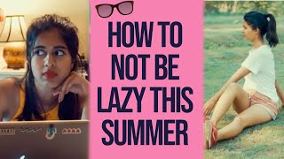 How to MAKE THE MOST of SUMMER VACATIONS | Don