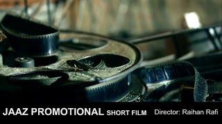Digital Movie And Theater Short Film , Raihan Rafi , Jaaz Multimedia , 2016