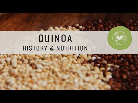 Quinoa History and Nutrition