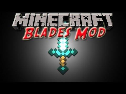Minecraft 1.6.2 - Blades Mod!