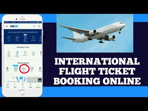 HOW TO BOOK INTERNATIONAL FLIGHT TICKET FROM MOBILE|TAB|PC| HINDI | PAYTM |