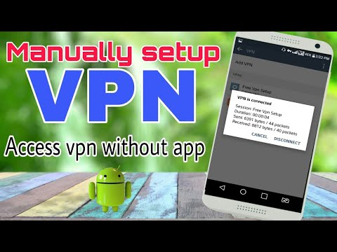 How to Manually setup VPN on Android.