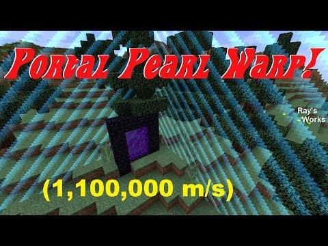 Portal Pearl Warp- FASTEST travel in Minecraft! (~1,100,000 m/s) 1.12.1-1.9+ Survival | Ray's Works