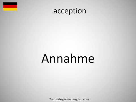 How to say acception in German?