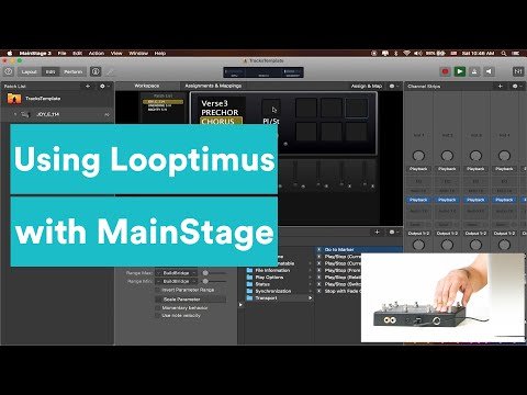 MainStage Tutorial - Using the Looptimus to Control MainStage