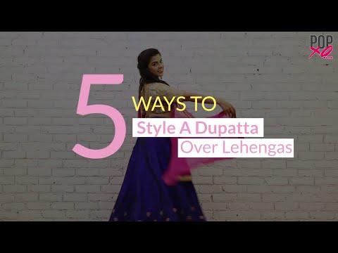 5 Gorgeous Ways To Drape Your Lehenga Dupatta | How to Wear a Lehenga - POPxo