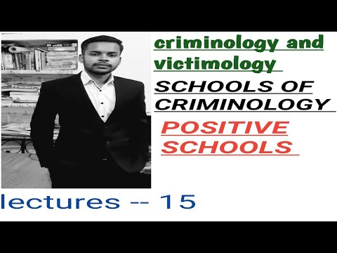 POSITIVE SCHOOLS ! schools OF CRIMINOLOGY ! CRIMINOLOGY AND PENOLOGY CLASSES IN HINDI