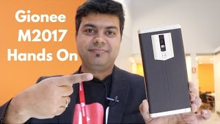 Gionee M2017 Hindi Hands on, Camera, Price, Launch Date India | Gadgets To Use