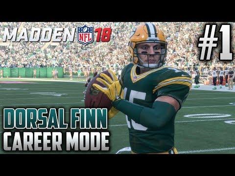 Madden 18 Career Mode   Dorsal Finn (QB)   EP1   OFFICIALLY A CHEESEHEAD