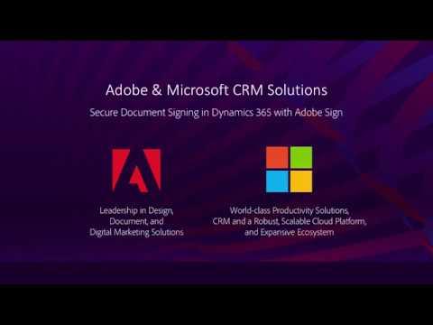 Adobe Sign and Microsoft Dynamics 365 CRM: Speeding Sales Acceleration