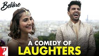 A Comedy of Laughters   Behind The Scenes   Befikre   Ranveer Singh   Vaani Kapoor