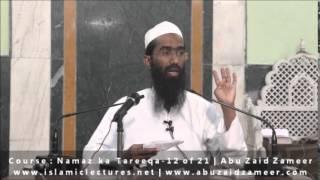 Jisne Sunnat Namaz Nahi padhi hai wah Sunnat Namaz padh le | Abu Zaid Zameer