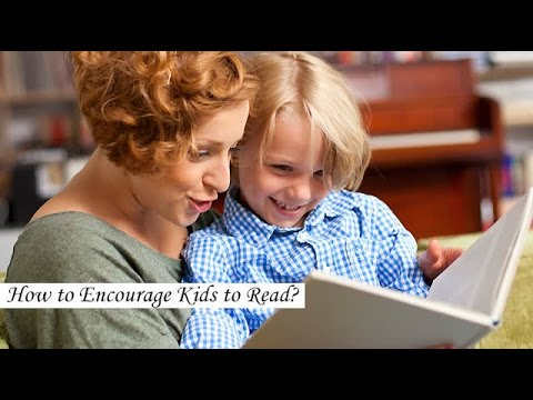 How to Encourage Kids to Read?