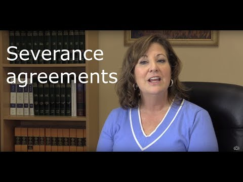 Negotiate a severance agreement.
