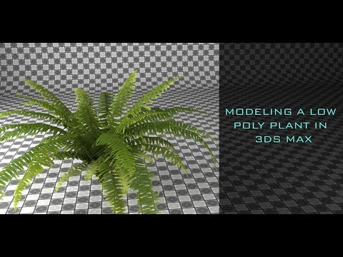 Modeling a Low Poly Plant in 3ds Max