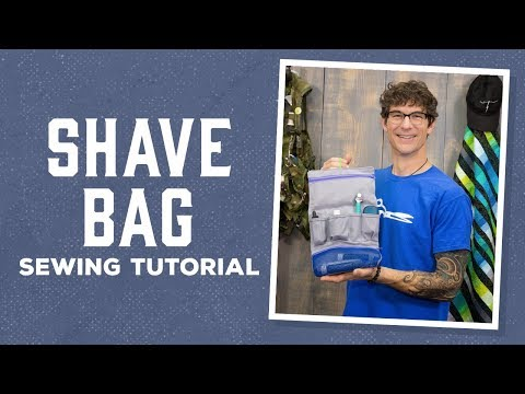 Make a Travel Shave Bag with Rob!