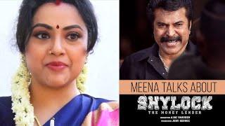 Actress Meena Talks About Shylock | Mammootty | Ajai Vasudev | Joby George