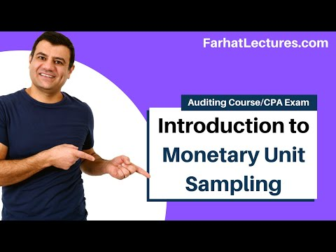 Monetary Unit Sampling(MUS) Probability Proportional to Size(PPS)|Auditing and Attestation|CPA Exam