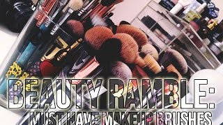 Beauty Ramble: My Must Have Makeup Brushes