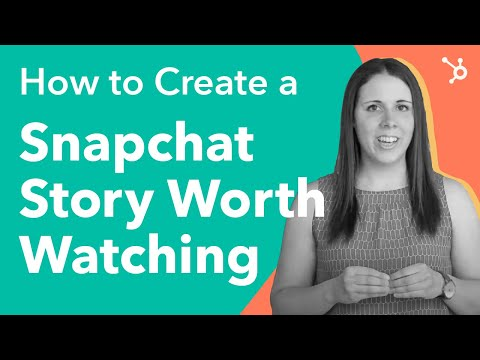 How to Create a Snapchat Story Worth Watching