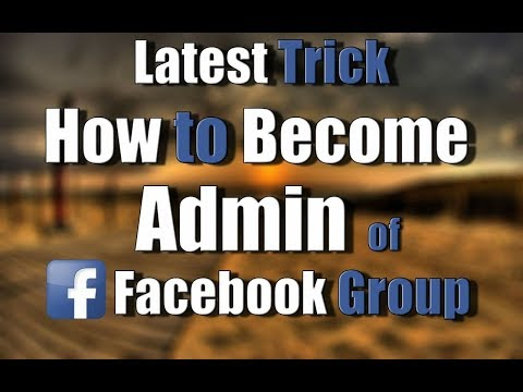 How to become admin of facebook groups | Trick |