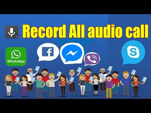 How To Record audio call .IMO.Whats App.Viber.Skype.Hangouts.Facebook-messenger