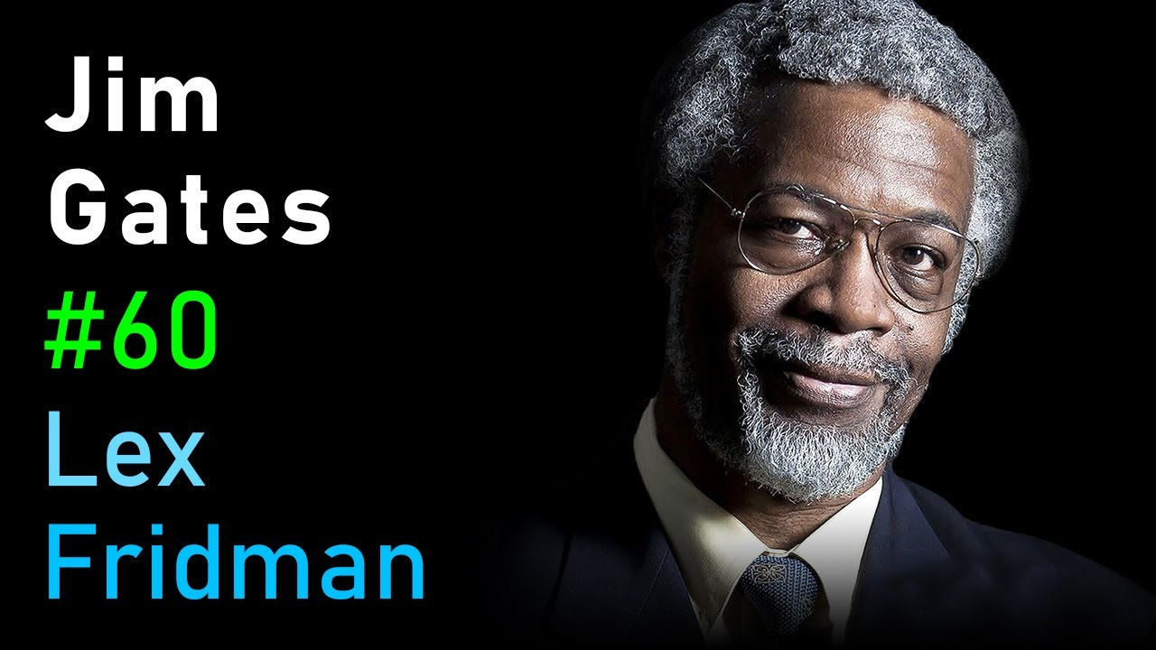 Jim Gates: Supersymmetry, String Theory and Proving Einstein Right | Lex Fridman Podcast #60