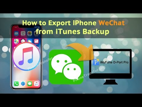 How to Export iPhone WeChat from iTunes Backup