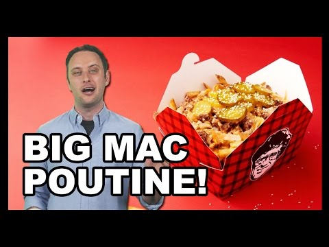 Big Macs + Poutine = ??? - Food Feeder