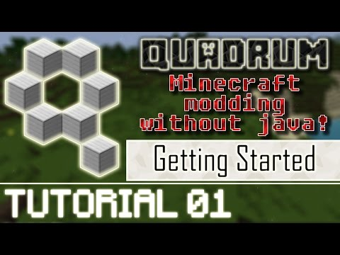 Quadrum: Easy Minecraft Modding! (No Java Knowledge Required) - Tutorial 01 - Getting Started