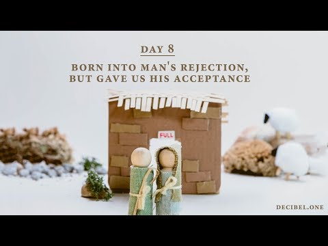 Born Into Man's Rejection, But Gave Us His Acceptance