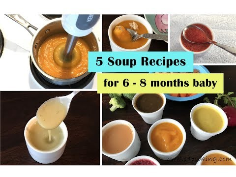 5 Soup Recipes ( for 6 - 8 months baby ) | Soup recipes for 6+ months baby | baby food recipes