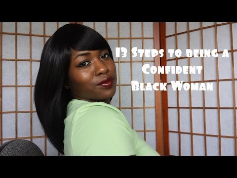 13 Steps to Being a Confident Black Woman