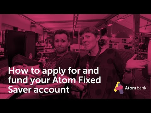 How to apply for and fund your Atom Fixed Saver account