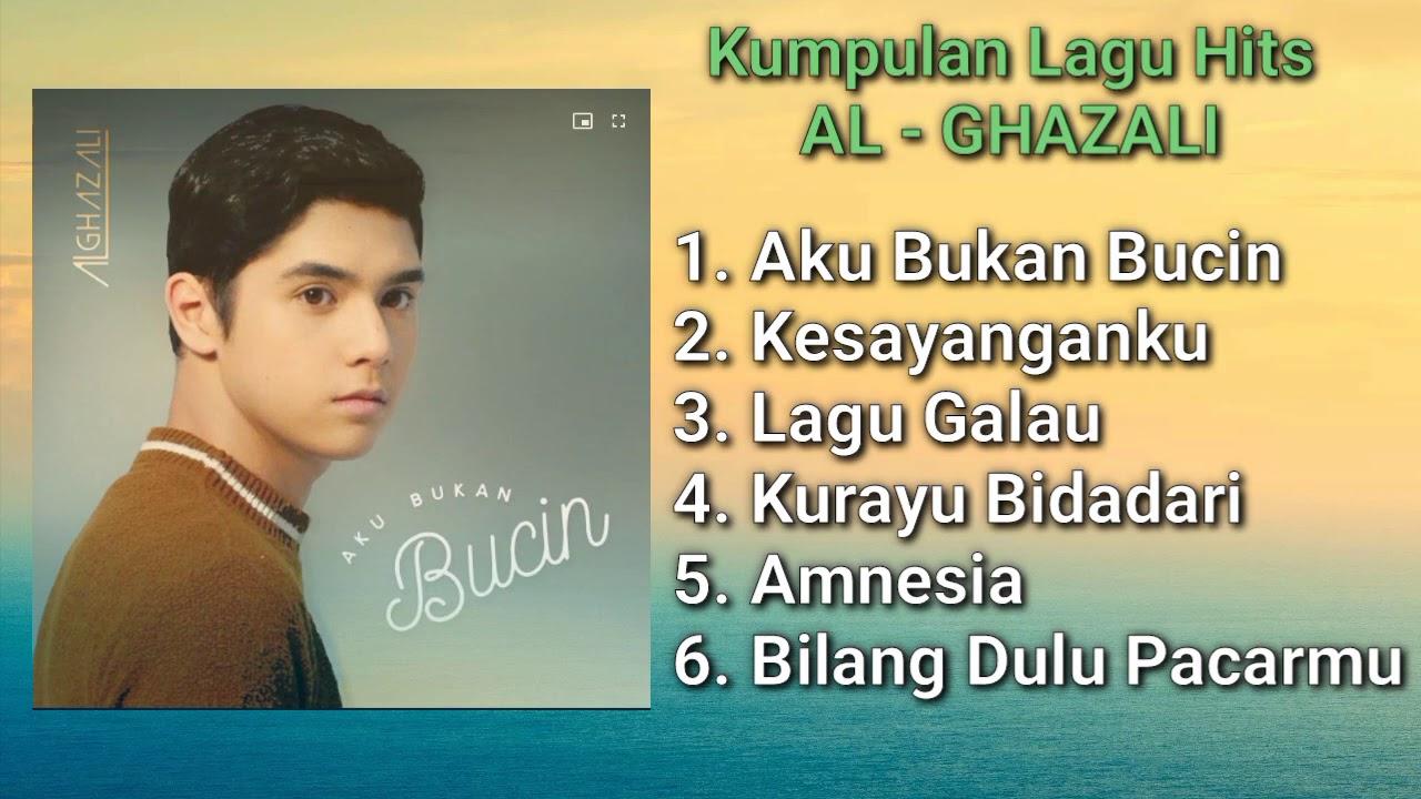 Download Kumpulan Album Al Ghazali - Aku Bukan Bucin MP3 Gratis