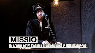 """MISSIO - """"Bottom of the Deep Blue Sea"""" 
