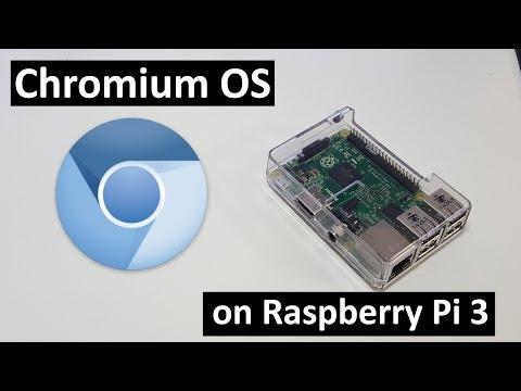 How to Install Chromium OS on Raspberry Pi 3