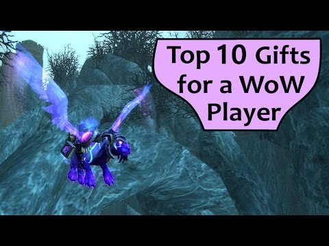 Top 10 Gift Ideas for WoW Players