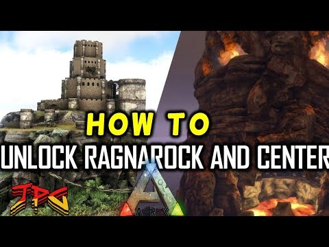 ARK UNLOCK RAGNAROK AND CENTER MAP TUTORIAL