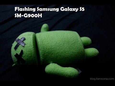 [Tutorial]Flashing/Reinstall Galaxy S5 [SM-G900H]