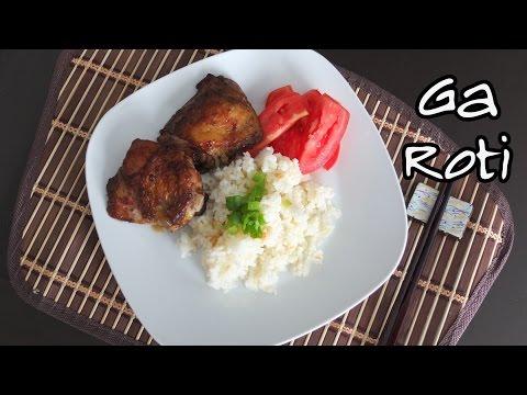 How to Make Ga Roti (Vietnamese Roasted Chicken)