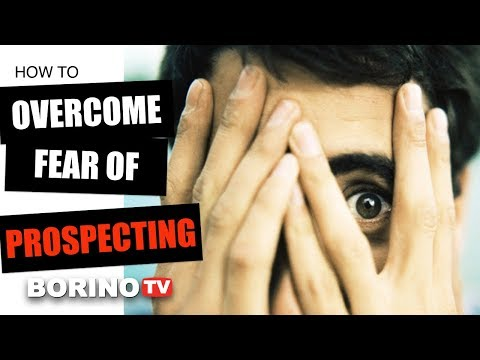 How To Overcome Fear Of Real Estate Prospecting - Borino Coaching