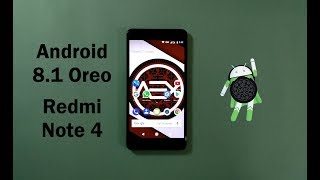 Android 8.1 Oreo Aosp Extended Official Rom For Xiaomi Redmi Note 4