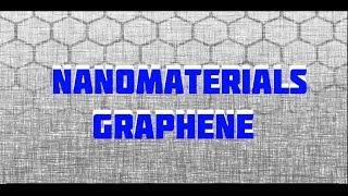 Science Documentary: Graphene , a documentary on nanotechnology and nanomaterials
