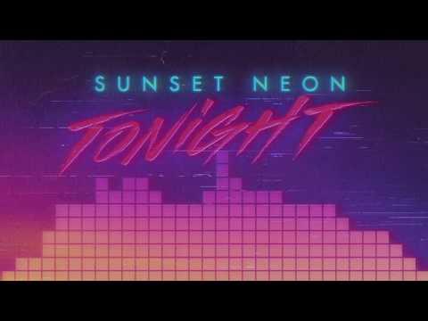 Sunset Neon - Tonight (Official Lyric Video)