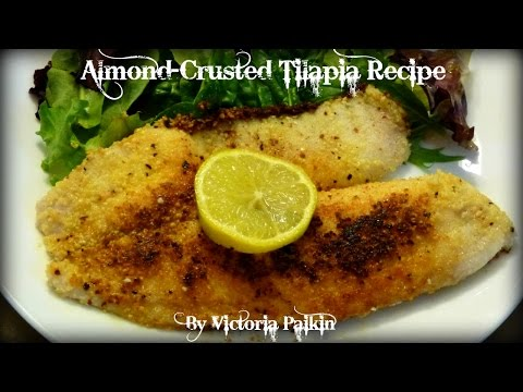 Almond-Crusted Tilapia Recipe | By Victoria Paikin