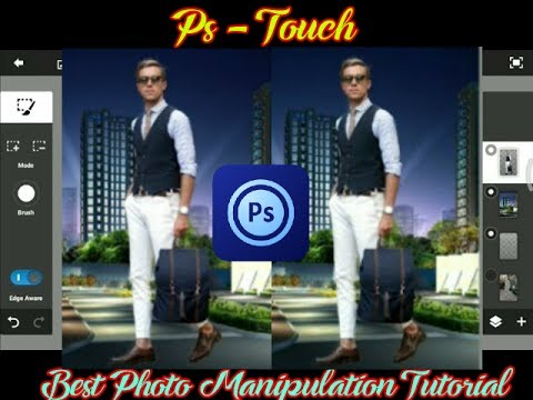 PS Touch - Perfect Photo Manipulation Using PS Touch( Photoshop Touch )
