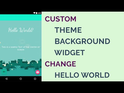 How to Customize Android Theme & Background | Android Studio 2.1.2 | Updated