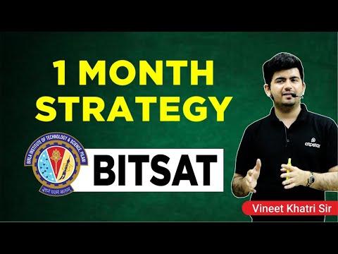1 Month Strategy for BITSAT 2018 - By Vineet Khatri Sir