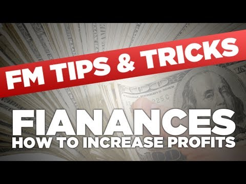FM13 Tips - Finances and making money   Football Manager